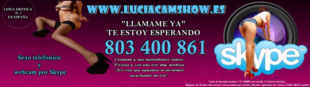 Linea erotica amateur webcamer luciacamshow | sexo telefonico
